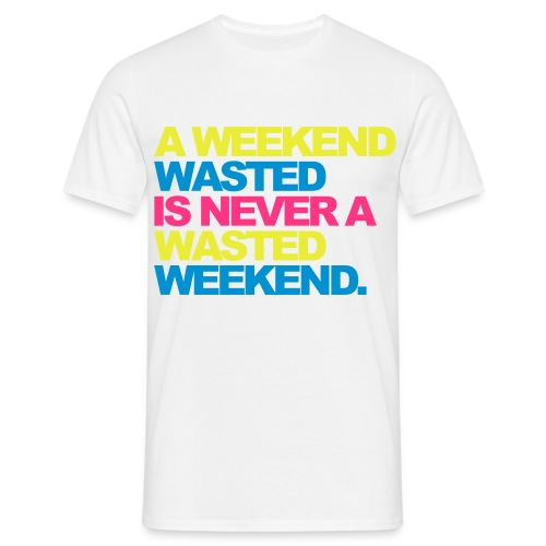 A weekend..(colour) - Men's T-Shirt