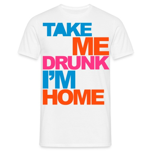 Take me... - Men's T-Shirt