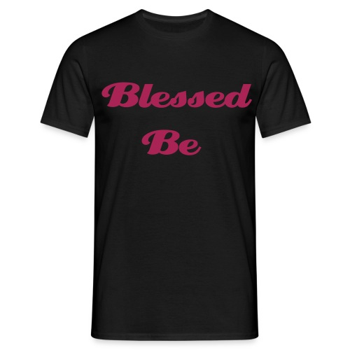 Blessed Be T-Shirt - Men's T-Shirt