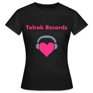Telrok Records - Girly Black/Pink - Women's T-Shirt