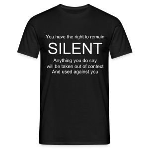 Right to remain silent - MALE - Men's T-Shirt