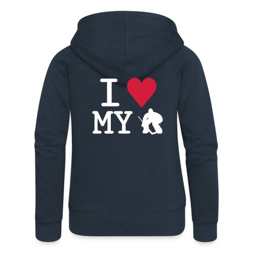 'I Love My Goalie' Women's Jacket - Women's Premium Hooded Jacket