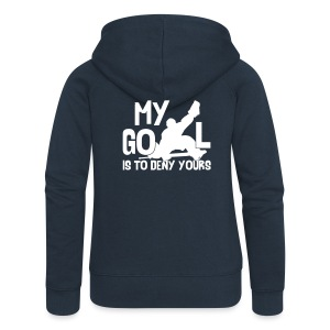 'My Goal is to Deny Yours' Women's Jacket - Women's Premium Hooded Jacket