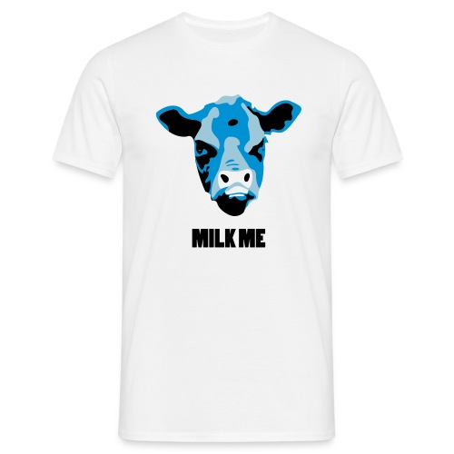 Milk Me - Men's T-Shirt