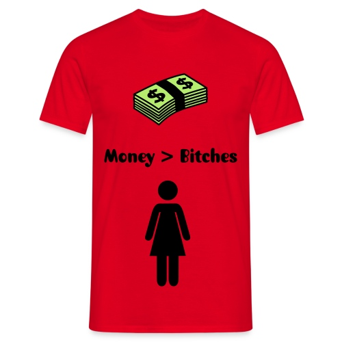 Money > Bitches, rood - Mannen T-shirt