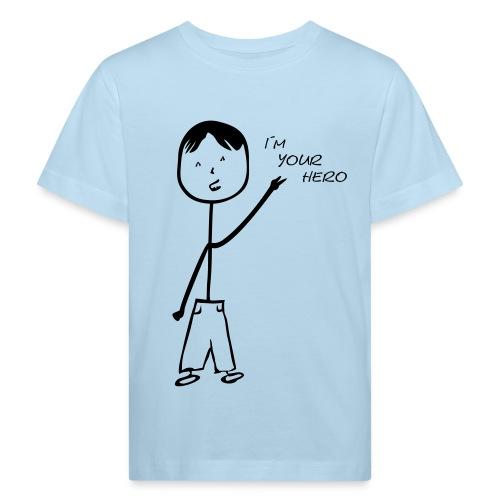 I´m your Hero - Kindershirt - Kinder Bio-T-Shirt