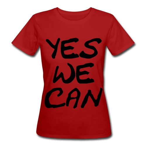 yes we can - Camiseta ecológica mujer