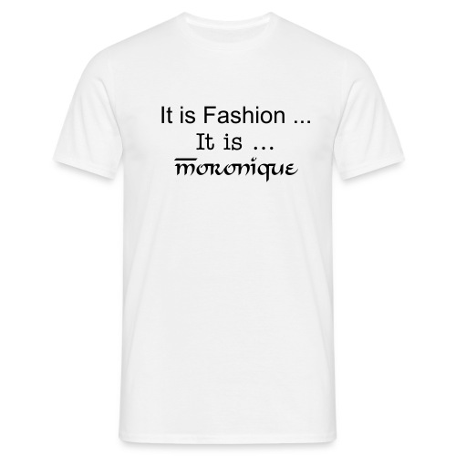 It is Moronique! - Men's T-Shirt