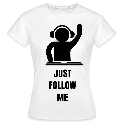 FOLLOW ME - WOMEN'S T-SHIRT - Women's T-Shirt