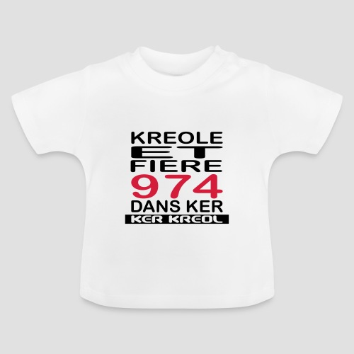 T-shirt Bébé Kreole et Fiere 974 - 974 Ker Kreol - T-shirt Bébé