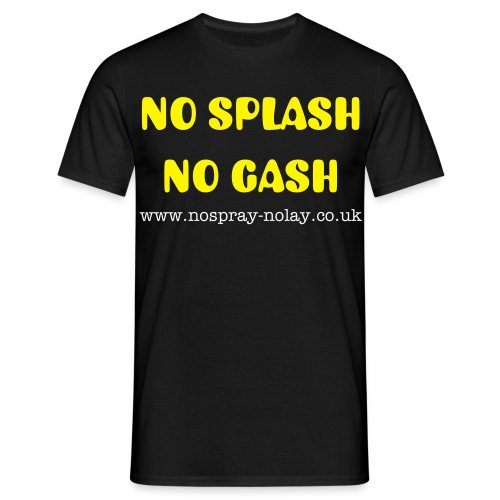 No Splash No Gash - Men's T-Shirt