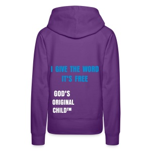 Give the word it's free! - Women's Premium Hoodie