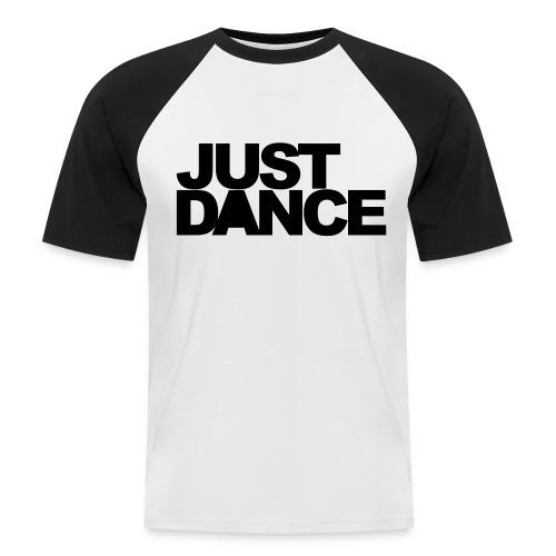 JUST DANCE - Men's Baseball T-Shirt
