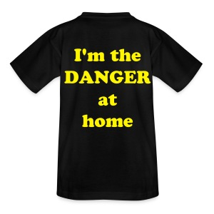 I'm the danger at home ( Kinderen ) - Teenager T-shirt