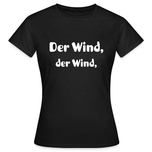 Der Wind (T-Shirt W) - Frauen T-Shirt