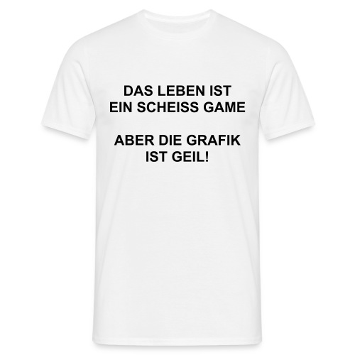Scheiss game - Männer T-Shirt
