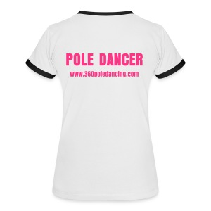 POLE DANCER T-Shirt No Logo - Women's Ringer T-Shirt