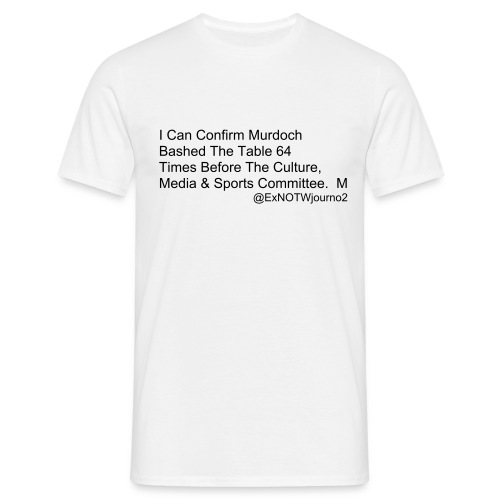 I Can Confirm ... - Men's T-Shirt