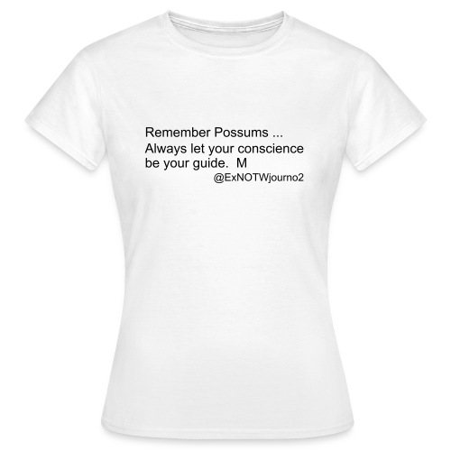 Remember Possums ... - Women's T-Shirt