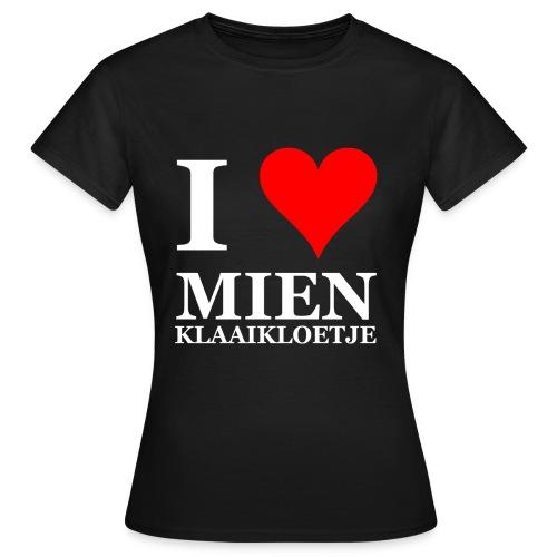 Gronings damesshirt I love mien klaaikloetje / liefje - Vrouwen T-shirt