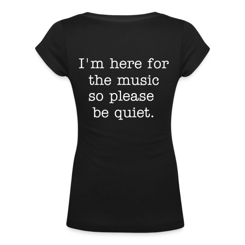 Women's Be Quiet! - Women's Scoop Neck T-Shirt
