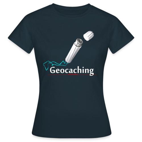 Geocaching extreme - Frauen T-Shirt