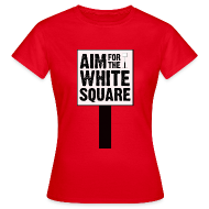 Aim for the White Square Women's T-Shirt