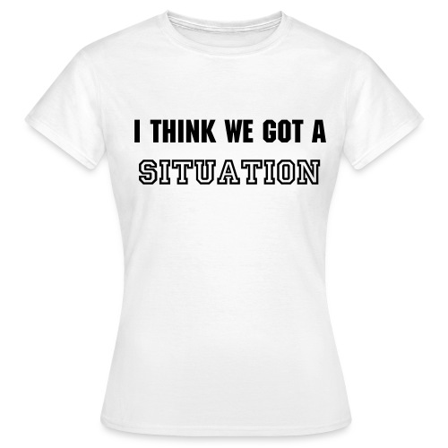 Situation - Vrouwen T-shirt