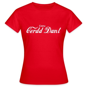 Canu Cerdd Dant / Singing Cerdd Dant - Women's T-Shirt