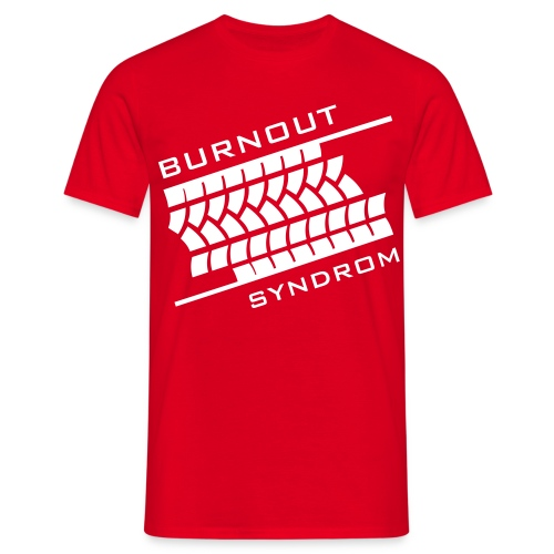 Burnout Syndrom - Männer T-Shirt