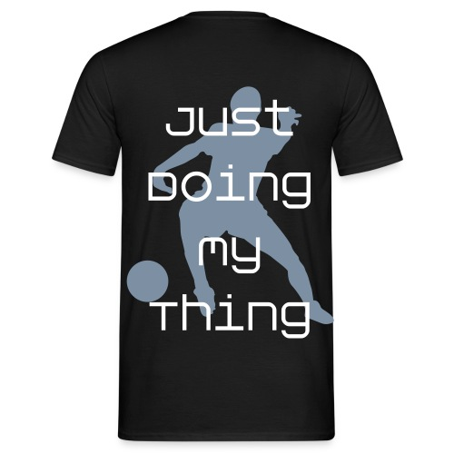 football doing my thing t-shirt - Men's T-Shirt
