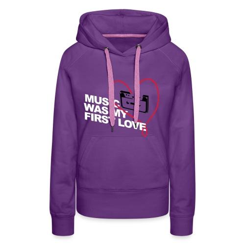Music was my first love Dreiflüsse Records - Frauen Premium Hoodie