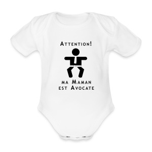 Attention Maman Avocate - Body bébé bio manches courtes