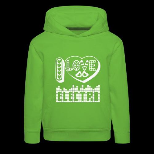 I LOVE ELECTRO - Kids' Premium Hoodie