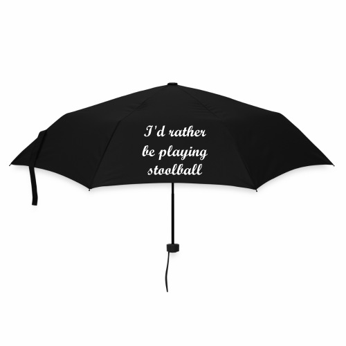 I'd rather be playing stoolball - Umbrella (small)