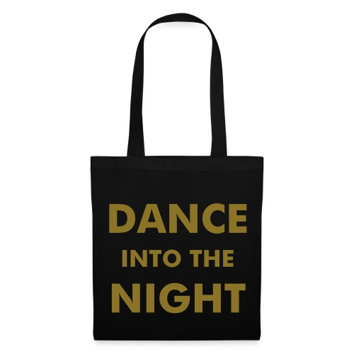 DANCE INTO THE NIGHT (Gold Edition) - Tote Bag