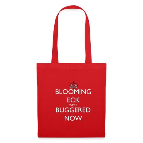 Blooming Eck We're Buggered Tote Bag - Tote Bag