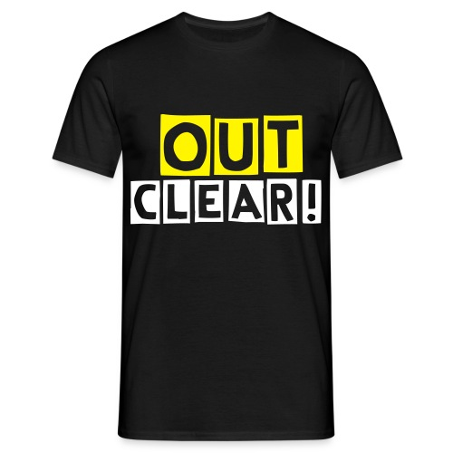 out Clear - Men's T-Shirt
