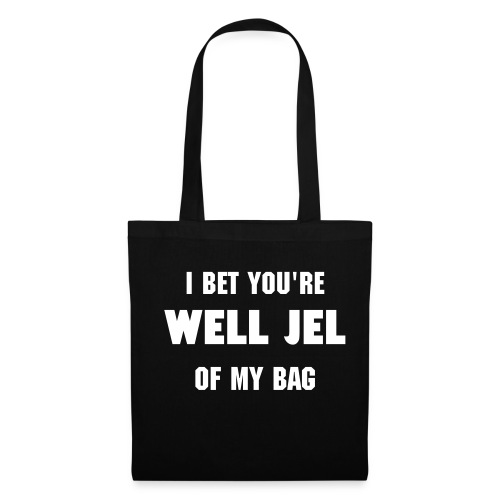 Well Jel Tote Bag  - Tote Bag
