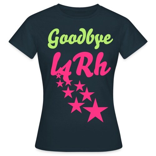 Goodbye L4RH T-Shirt - Women's T-Shirt