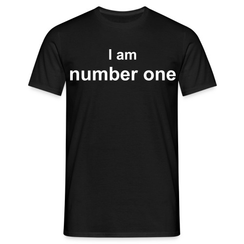I am number one - Men's T-Shirt