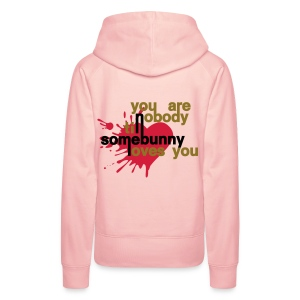 You are no1 till somebody loves you - Women's Premium Hoodie