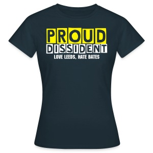 Proud Dissident Tee - Female - Women's T-Shirt