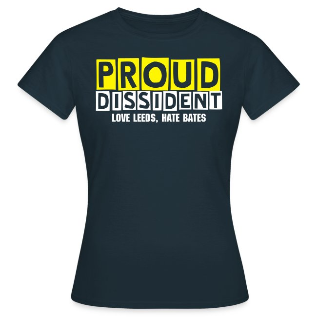 Proud Dissident Tee - Female