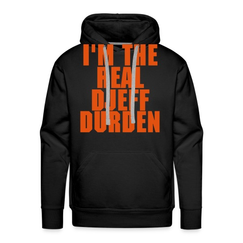 I'M THE REAL DJEFF DURDEN - Sweat-shirt à capuche Premium pour hommes