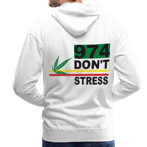 Sweatshirt à capuche Homme 974 Don't Stress - Sweat-shirt à capuche Premium pour hommes
