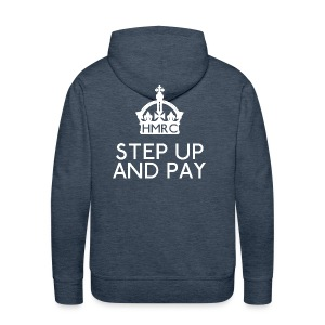 Step Up and Pay - Men's Premium Hoodie