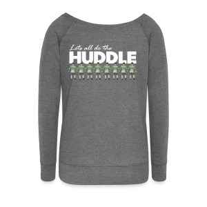 Lets All Do The Huddle - Women's Boat Neck Long Sleeve Top