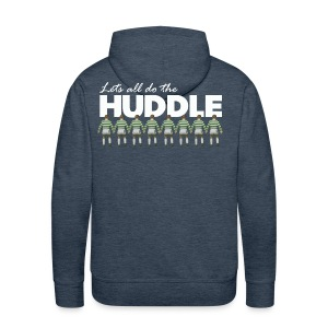 Lets All Do The Huddle - Men's Premium Hoodie