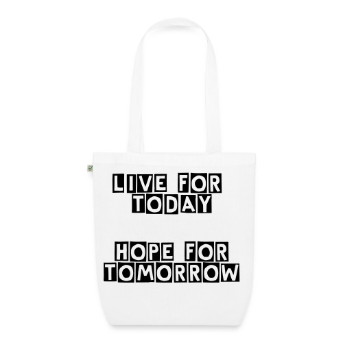 LIVE FOR TODAY - Stofftasche - Bio-Stoffbeutel